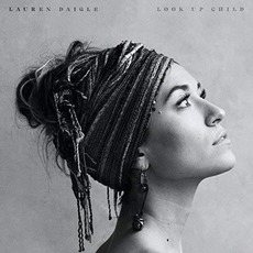Look Up Child mp3 Album by Lauren Daigle