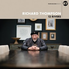 13 Rivers by Richard Thompson