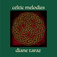 Celtic Melodies mp3 Album by Diane Taraz