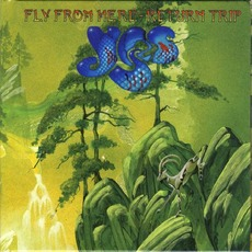 Fly From Here - Return Trip mp3 Album by Yes