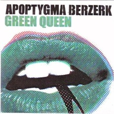 Green Queen mp3 Single by Apoptygma Berzerk