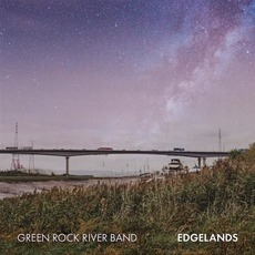 Edgelands by Green Rock River Band