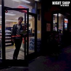 In the Break mp3 Album by Night Shop
