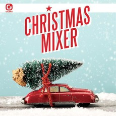 Christmas Mixer by Various Artists