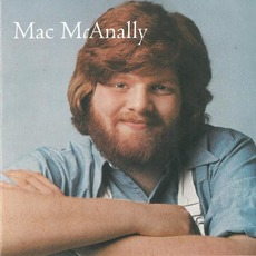 Mac McAnally (Re-Issue) by Mac McAnally