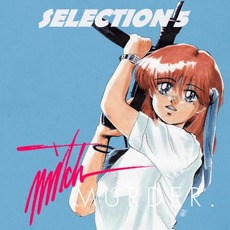 Selection 5 by Mitch Murder