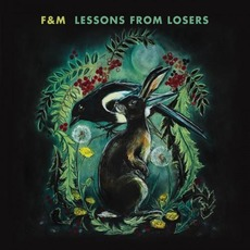 Lessons From Losers mp3 Album by F&M