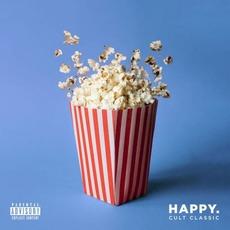 Cult Classic mp3 Album by Happy.