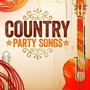 Country Party Songs
