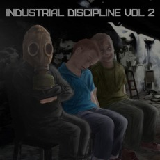Industrial Discipline, Vol.2 mp3 Compilation by Various Artists