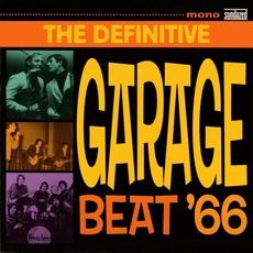 The Definitive Garage Beat '66 mp3 Compilation by Various Artists