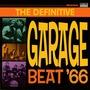 The Definitive Garage Beat '66
