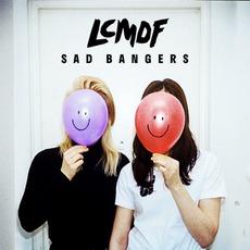 Sad Bangers by LCMDF
