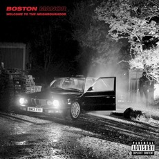 Welcome to the Neighbourhood mp3 Album by Boston Manor