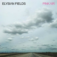 Pink Air by Elysian Fields