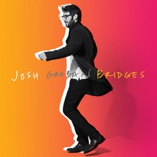 Bridges (Deluxe Edition) by Josh Groban