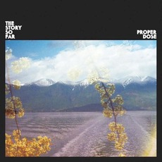 Proper Dose mp3 Album by The Story So Far
