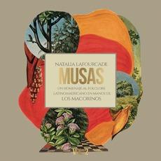 Musas: Un homenaje al folclore latinoamericano en manos de Los Macorinos, vol. 2 mp3 Album by Natalia Lafourcade con Los Macorinos