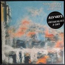 Antisocialites B-Sides by Alvvays