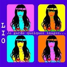 Je Garde Quelques Images... Pour Mes Vies Postérieures mp3 Artist Compilation by Lio