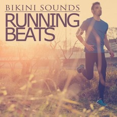 Bikini Sounds: Running Beats mp3 Compilation by Various Artists