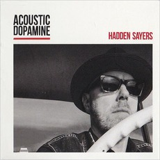Acoustic Dopamine mp3 Album by Hadden Sayers