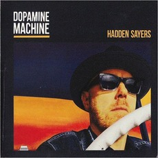 Dopamine Machine mp3 Album by Hadden Sayers