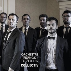 Collectiv mp3 Album by Orchestre Franck Tortiller