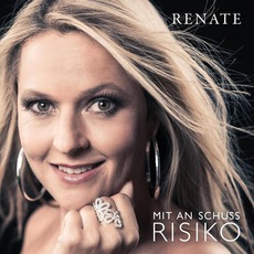 Mit an Schuss Risiko mp3 Album by Renate