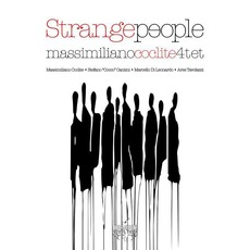 Strange People by Massimiliano Coclite 4tet