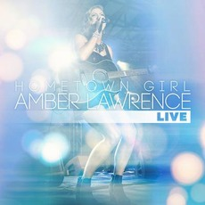 Hometown Girl (Live) mp3 Live by Amber Lawrence