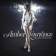 Happy Ever After mp3 Album by Amber Lawrence