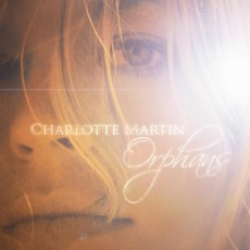 Orphans mp3 Album by Charlotte Martin