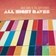 All Night Raves mp3 Album by Dave Rave & the Governors