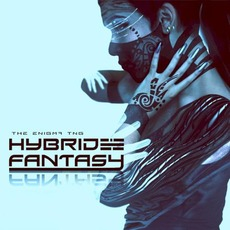 Hybrid Fantasy mp3 Album by The Enigma TNG
