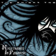 Nightmares In Paradise mp3 Album by The Enigma TNG