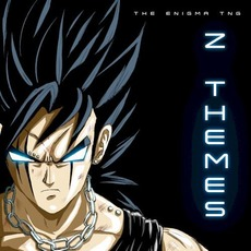 Z Themes mp3 Album by The Enigma TNG