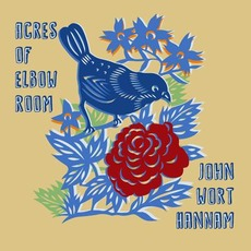 Acres of Elbow Room by John Wort Hannam