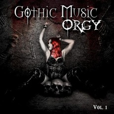 Gothic Music Orgy, Vol.1 mp3 Compilation by Various Artists
