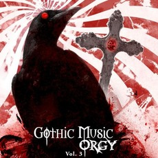 Gothic Music Orgy, Vol.3 mp3 Compilation by Various Artists