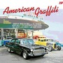 American Graffiti: Good Ol Rock N Roll