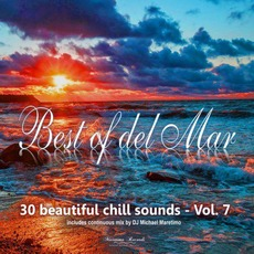 Best of del Mar, Vol. 7: 30 Beautiful Chill Sounds by Various Artists