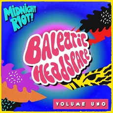 Balearic Headspace, Volume Uno mp3 Compilation by Various Artists