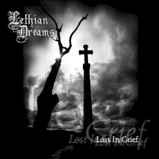 Lost In Grief mp3 Album by Lethian Dreams