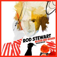 Blood Red Roses (Deluxe Edition) mp3 Album by Rod Stewart