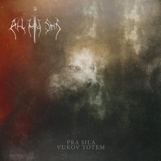 Pra Sila - Vukov Totem mp3 Album by All My Sins