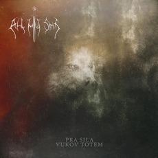 Pra Sila - Vukov Totem by All My Sins