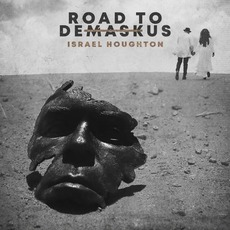 Road to DeMaskUs by Israel Houghton