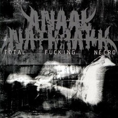 Total Fucking Necro (Remastered) mp3 Artist Compilation by Anaal Nathrakh