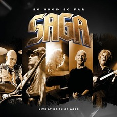 So Good So Far - Live At Rock Of Ages mp3 Live by Saga